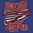 Bacon Junkie by popularthreadz