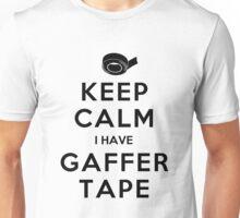 KEEP CALM I HAVE GAFFER TAPE Unisex T-Shirt