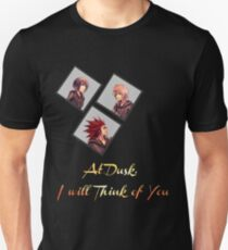At Dusk, I will Think of You Unisex T-Shirt