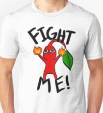 Fight Me! (Red Pikmin) Unisex T-Shirt