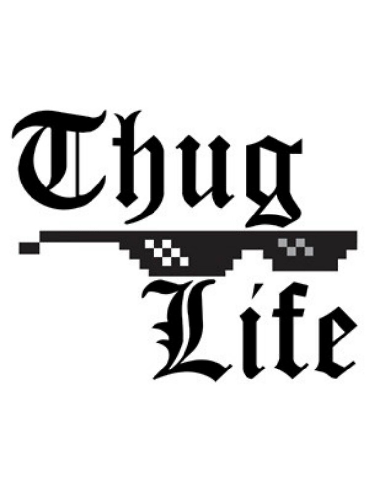Thug Life Logo  by benline