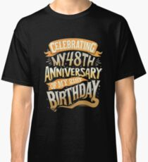 Funny 69 Year Old Gift For 69th Birthday Classic T-Shirt