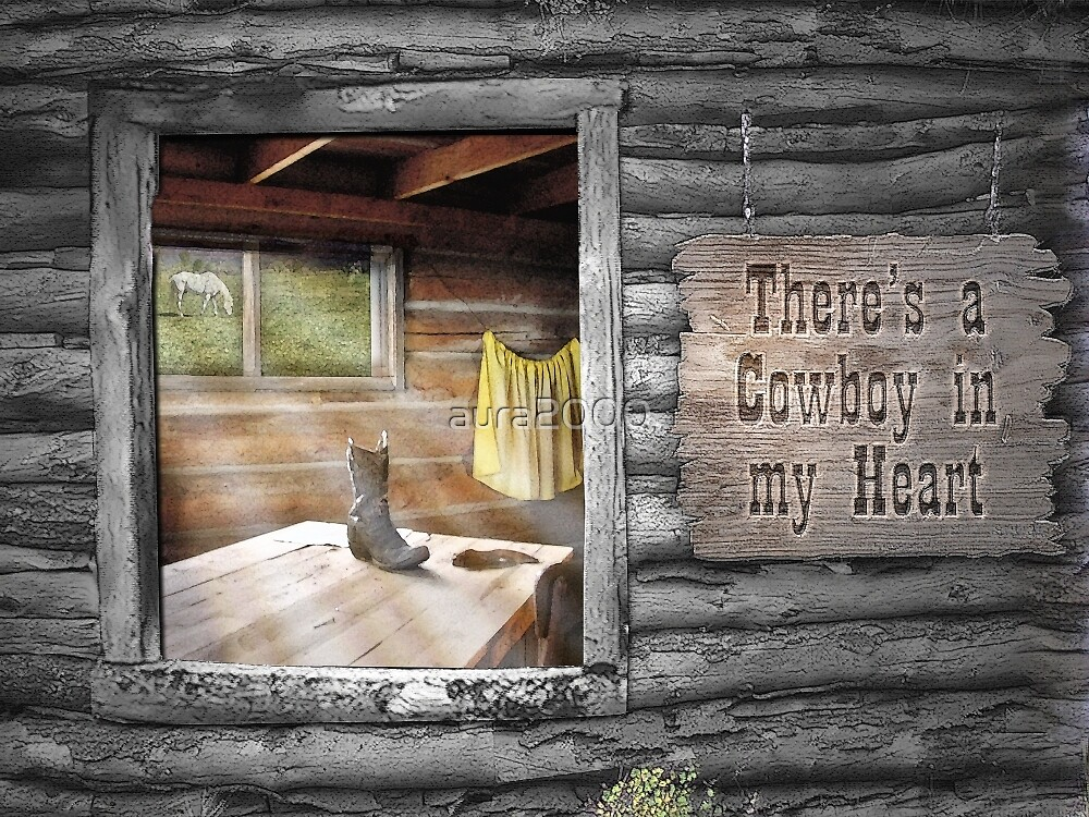 There's a Cowboy in my Heart  by aura2000