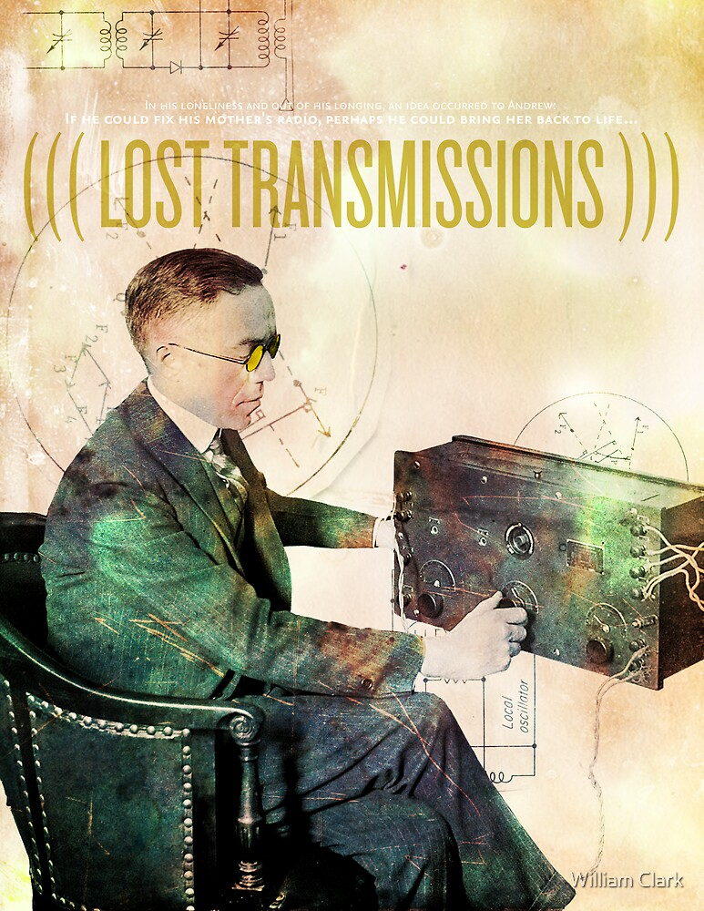 Lost Transmissions by William Clark