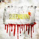 Sleepwalking by William Clark