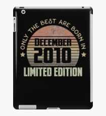 Only The Best Are Born In December 2010 Born In December 2010 iPad-Hülle & Skin