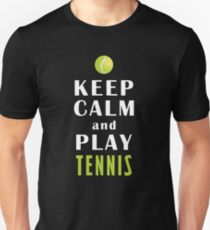 Keep Calm And Play Tennis Slim Fit T-Shirt