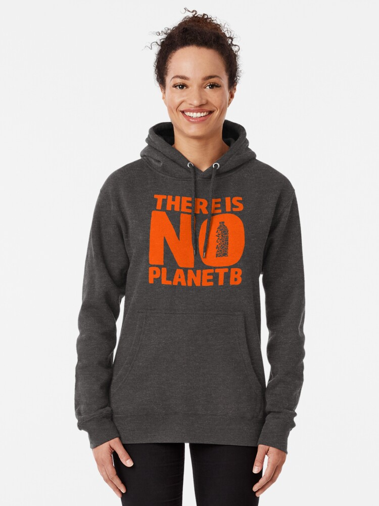 Alternate view of No Planet B Pullover Hoodie