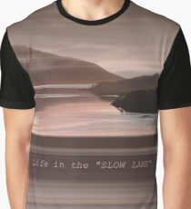 """Loch Sunart Refections """"Life in the Slow Lane"""" Graphic T-Shirt"""