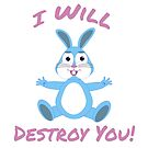 I Will Destroy You Easter Bunny by milod21