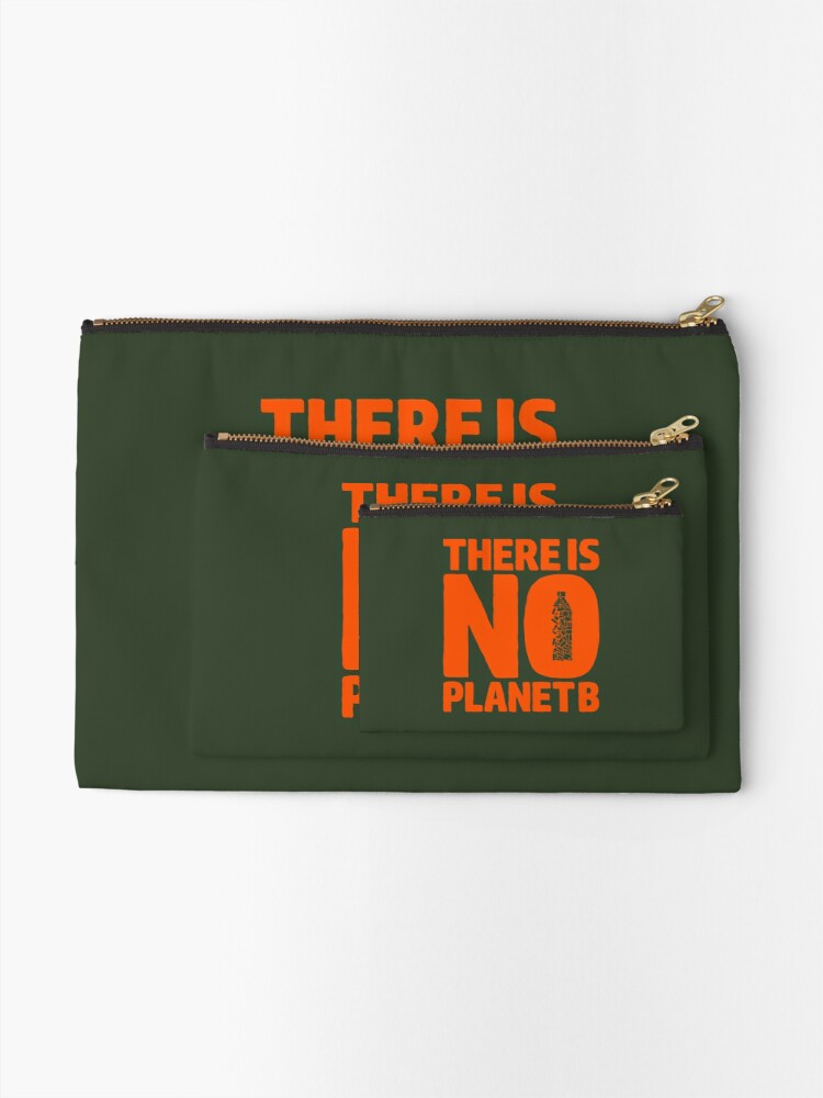 Alternate view of No Planet B Zipper Pouch