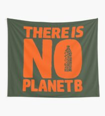No Planet B Wall Tapestry