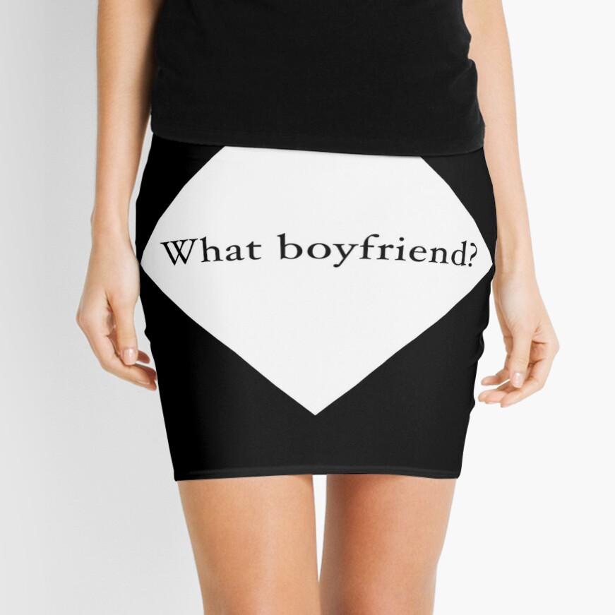 What Boyfriend Single (w) Mini Skirt