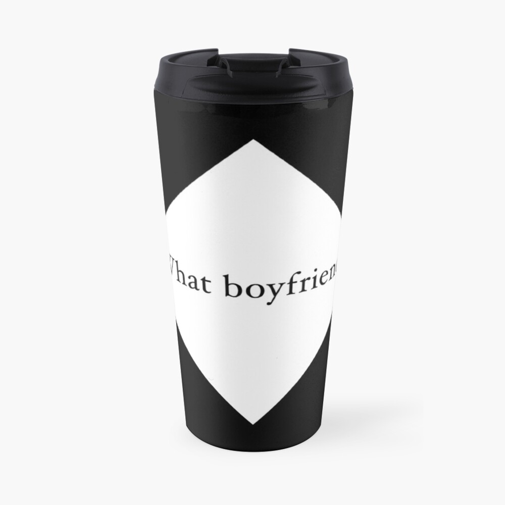 What Boyfriend Single (w) Travel Mug