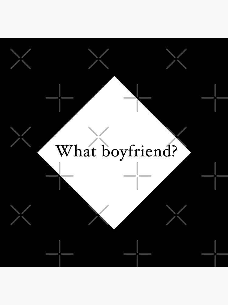 What Boyfriend Single (w) by Pentamoby