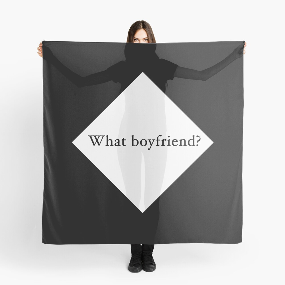 What Boyfriend Single (w) Scarf