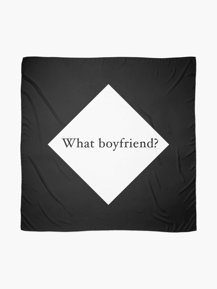 Alternate view of What Boyfriend Single (w) Scarf