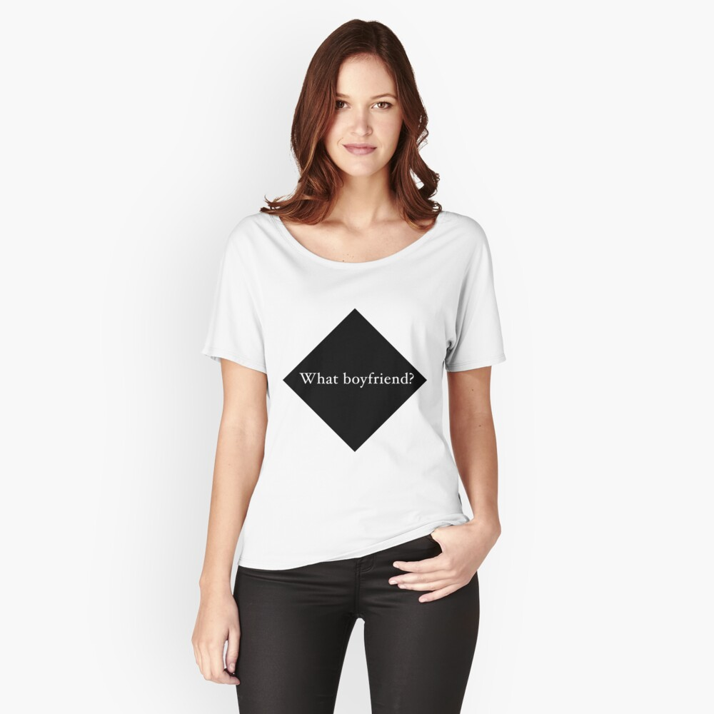 What Boyfriend Single (b) Relaxed Fit T-Shirt