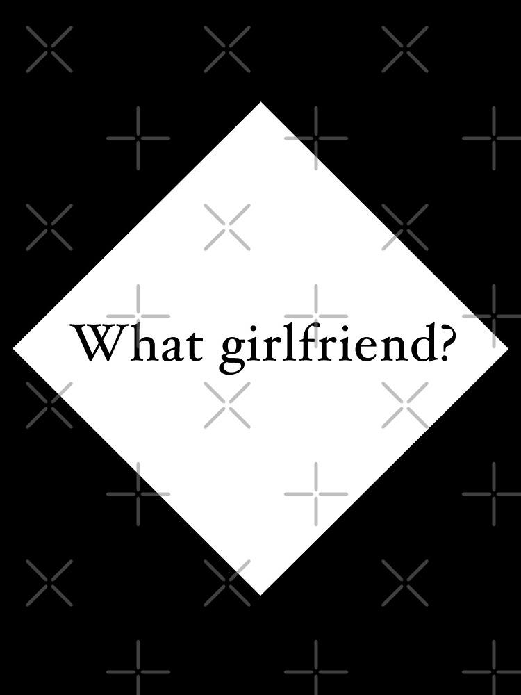 What Girlfriend Single (w) by Pentamoby