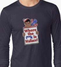Where the F**k is Wallace? T-Shirt