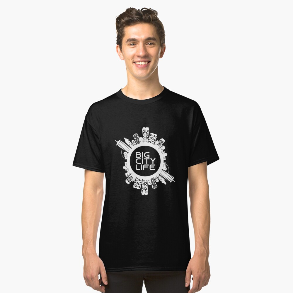 BIG CITY LIFE (w) Classic T-Shirt