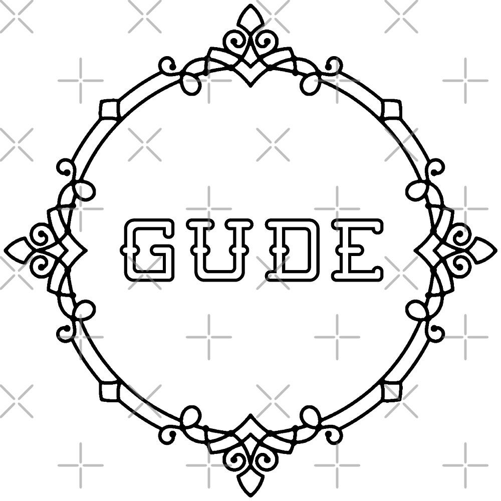 GUDE (b) by Pentamoby