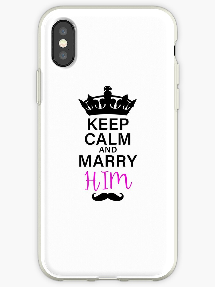 KEEP CALM AND MARRY HIM (b) by Pentamoby