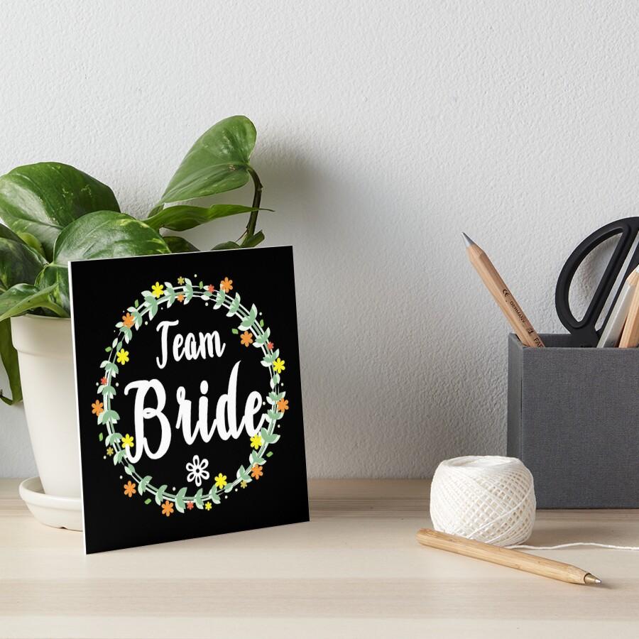 TEAM BRIDE V1 (w) Art Board Print