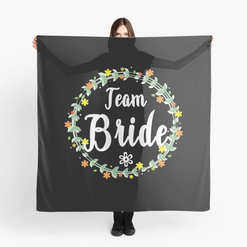 TEAM BRIDE V1 (w) Scarf