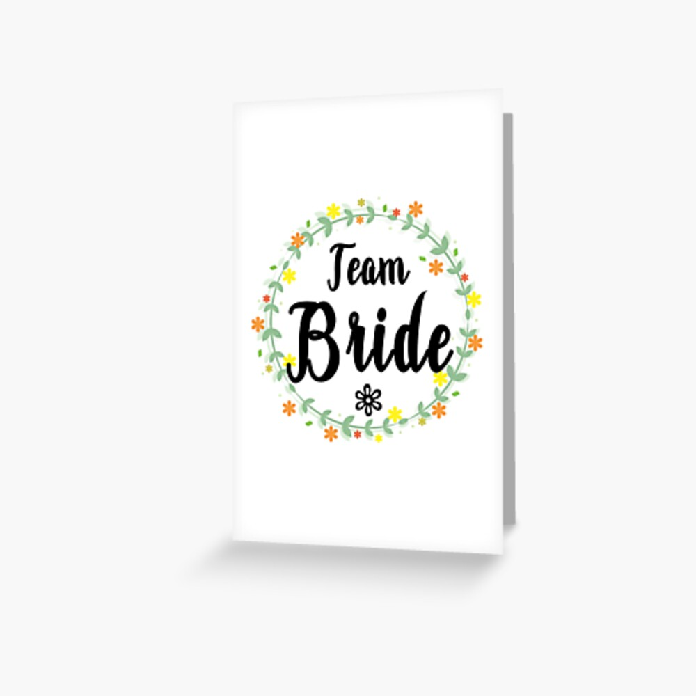 TEAM BRIDE V1 (b) Greeting Card