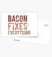 Bacon Fixes Everything Postcards