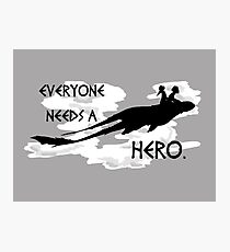 everyone needs a hero. Photographic Print