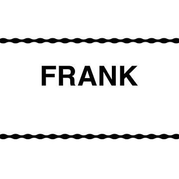 A MUG CALLED FRANK by ClaytonHickman