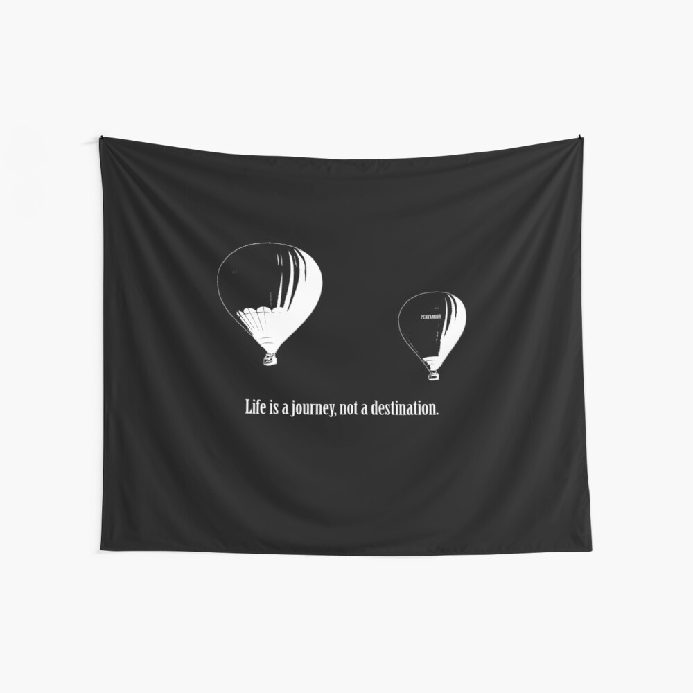 Balloon - Life is a jouney, not a destination (w) Wall Tapestry