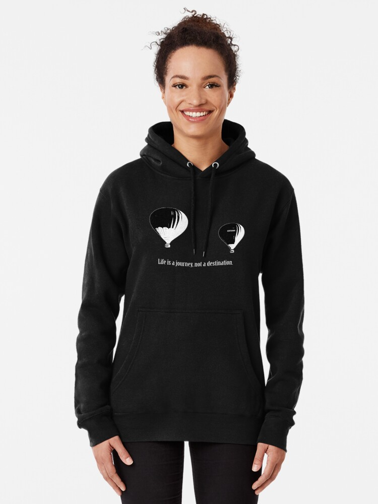 Alternate view of Balloon - Life is a jouney, not a destination (w) Pullover Hoodie