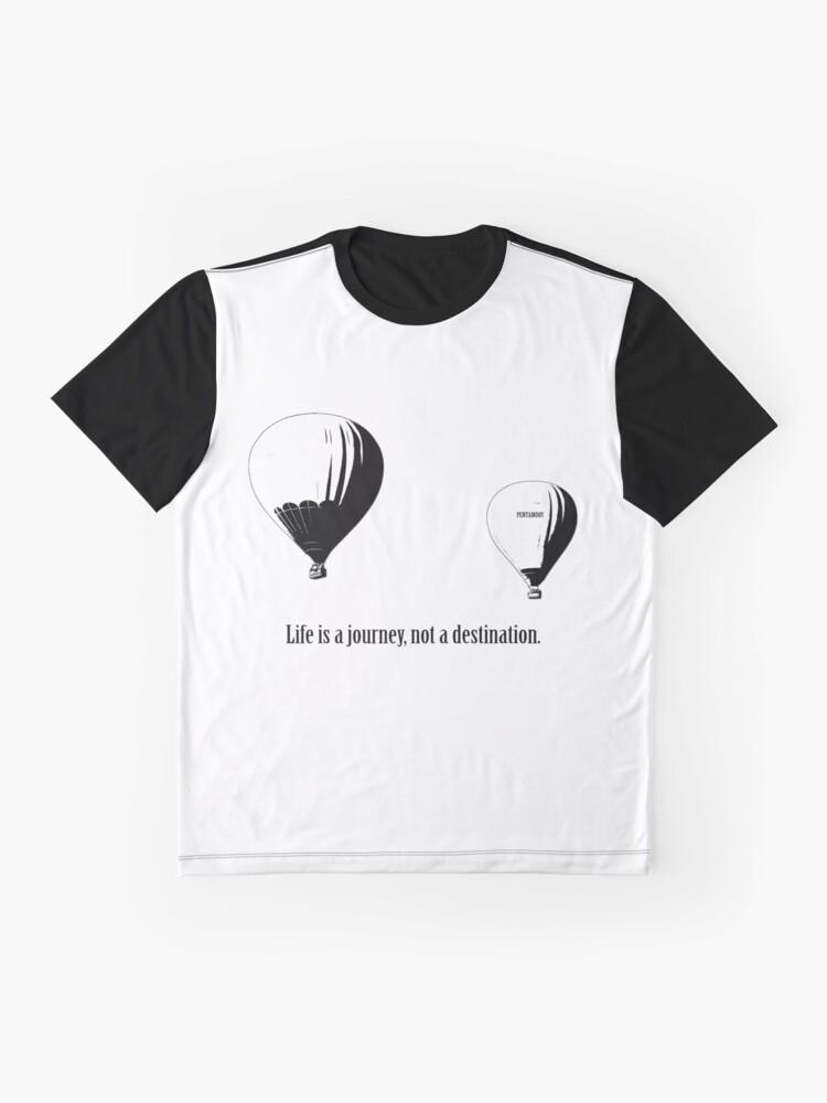 Alternate view of Balloon - Life is a jouney, not a destination (b) Graphic T-Shirt
