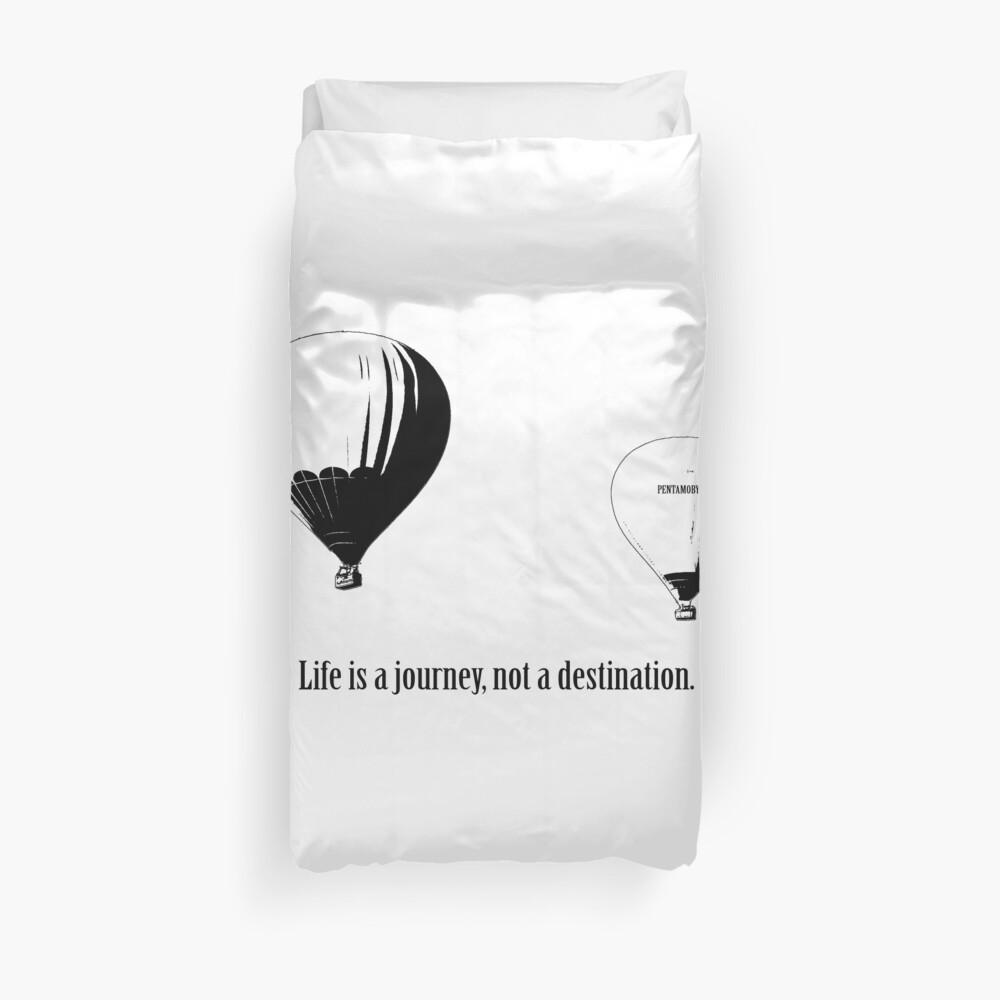 Balloon - Life is a jouney, not a destination (b) Duvet Cover