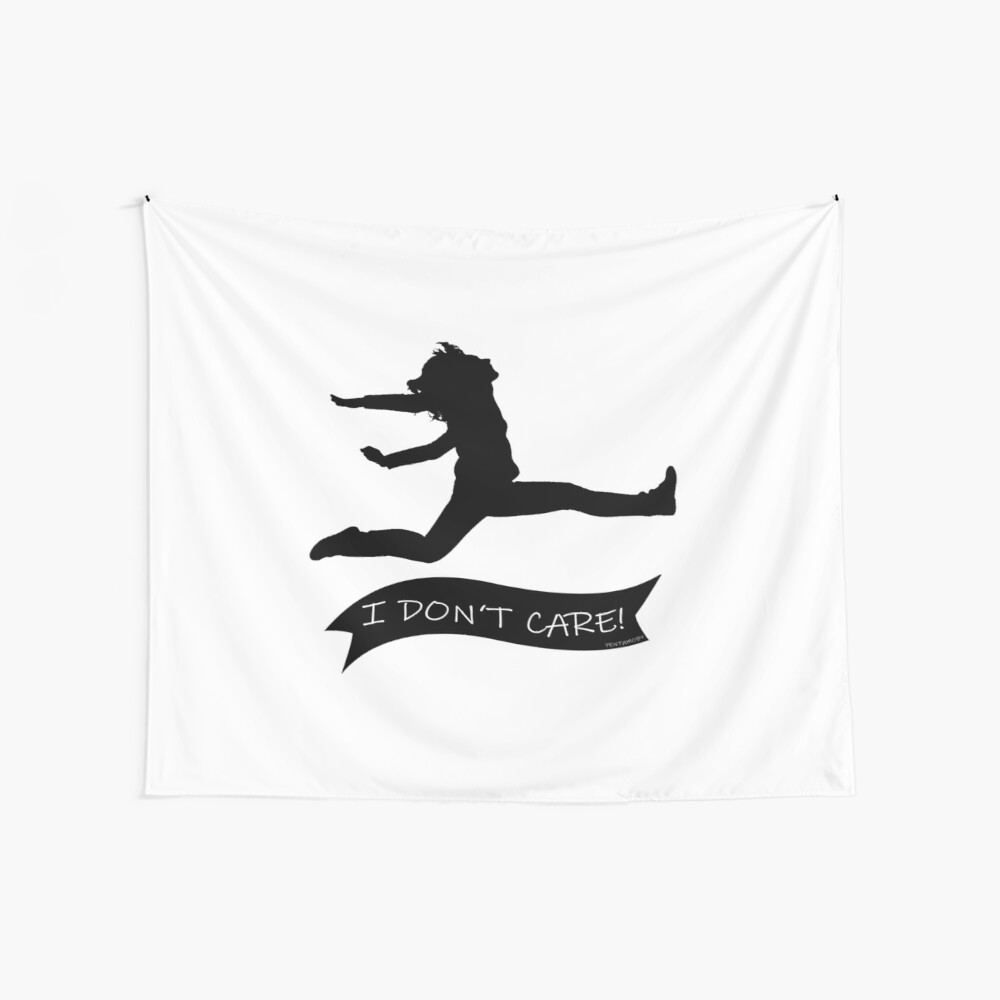 I DONT CARE (b) Wall Tapestry