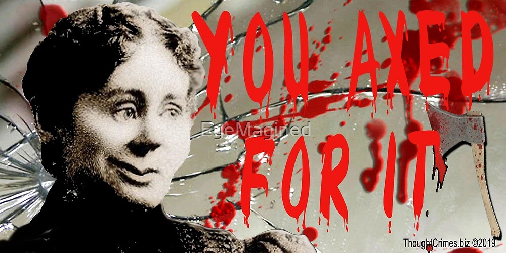 Lizzie Borden: You Axed For It by EyeMagined