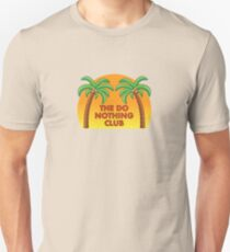 Join the Do Nothing Club... Slim Fit T-Shirt