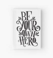 Be Your Own Hero Hardcover Journal
