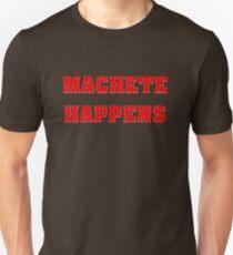 machete happens Unisex T-Shirt
