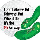 Not MY Fairway by BigAl3D