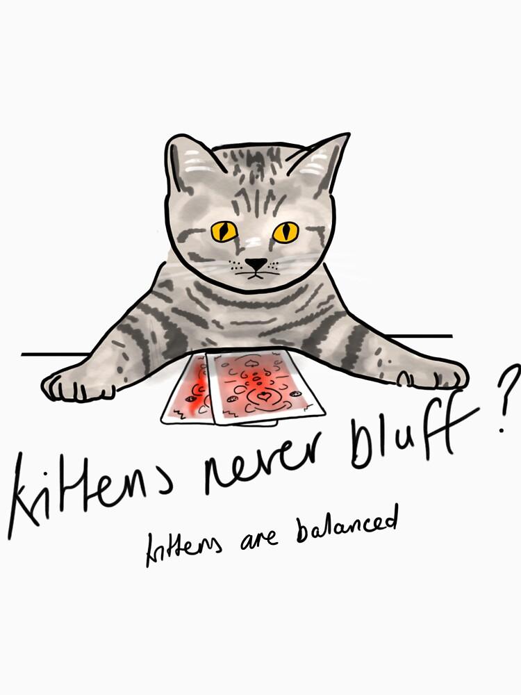 Bluffing Poker Kitten  by fullrangepoker