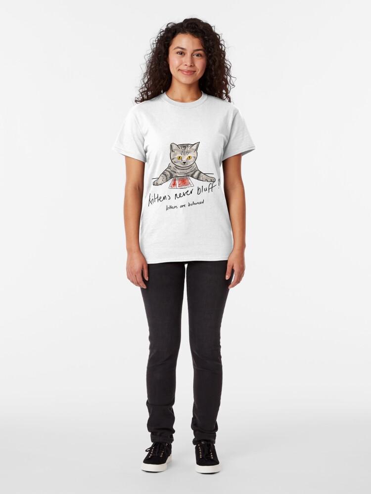 Alternate view of Bluffing Poker Kitten  Classic T-Shirt