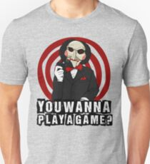 Billy - You wanna play a game? Unisex T-Shirt