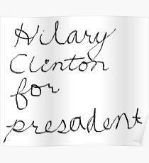 Hilary for Presadent Poster