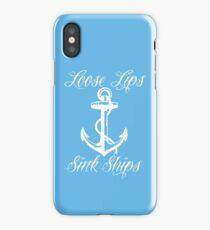 Loose Lips Sink Ships (WHITE) iPhone Case/Skin
