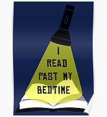 I Read Past My Bedtime Poster