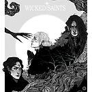Wicked Saints by Warickaart